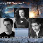 Star of the Morning, 2017 Moment 1